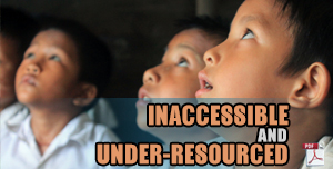 Inaccessible and Under-Resourced